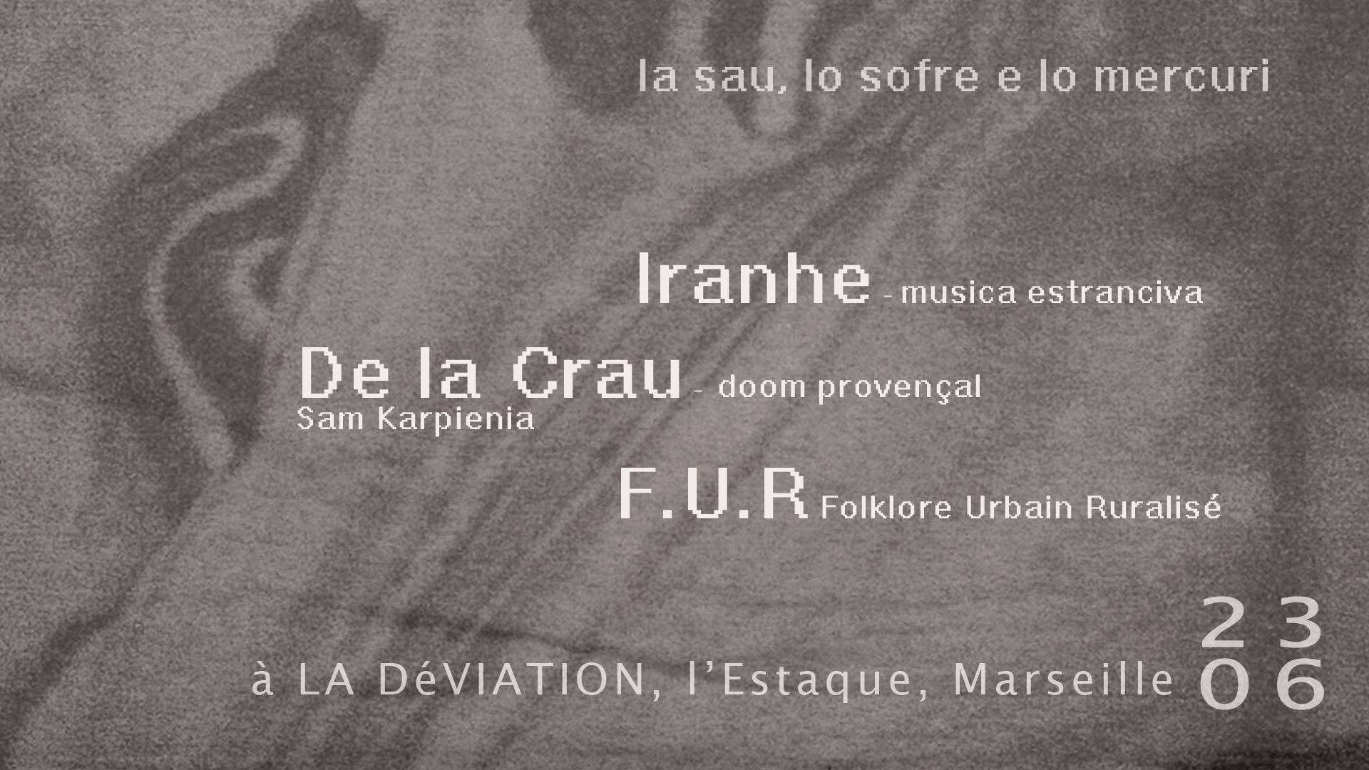 Concert – Iranhe, De La Crau et FUR