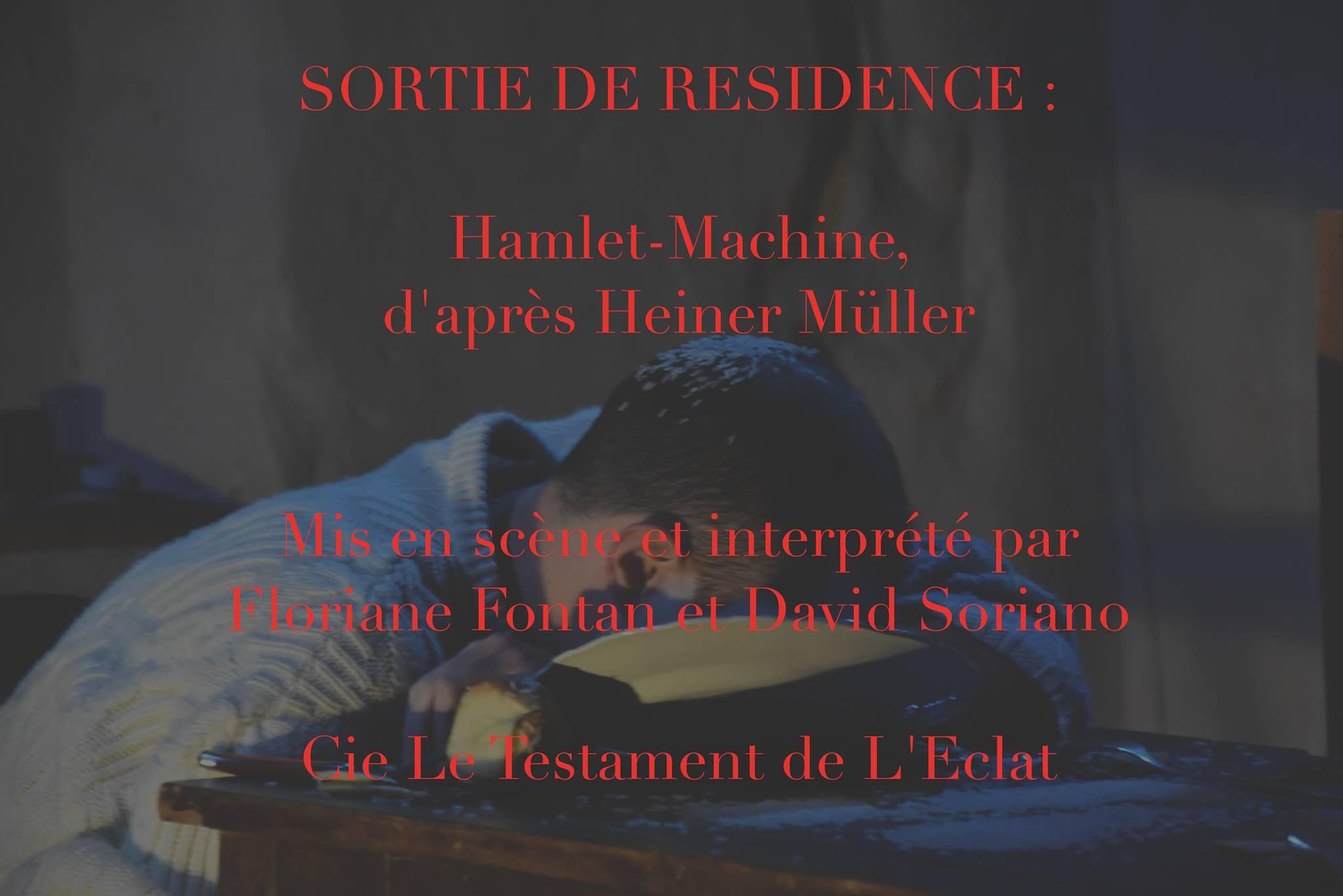 Hamlet-Machine  – Sortie de résidence